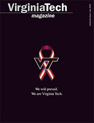 Virginia Tech Magazine, memorial issue, May 2007